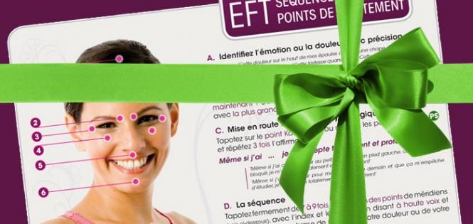 Votre cadeau : Le résumé de la technique de l'EFT !